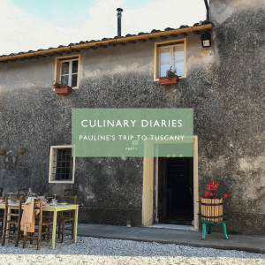 CULINARY TRAVELS IN TUSCANY WITH PAULINE