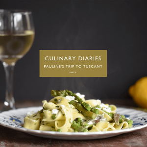 Culinary Travels in Tuscany with Pauline header photo with pasta and wine